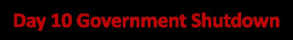 Day 10 Government Shutdown